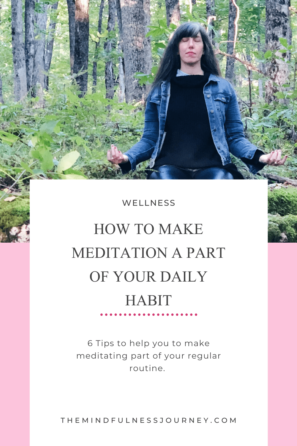 Meditate | Daily Habit | Meditating Outdoors | 6 tips
