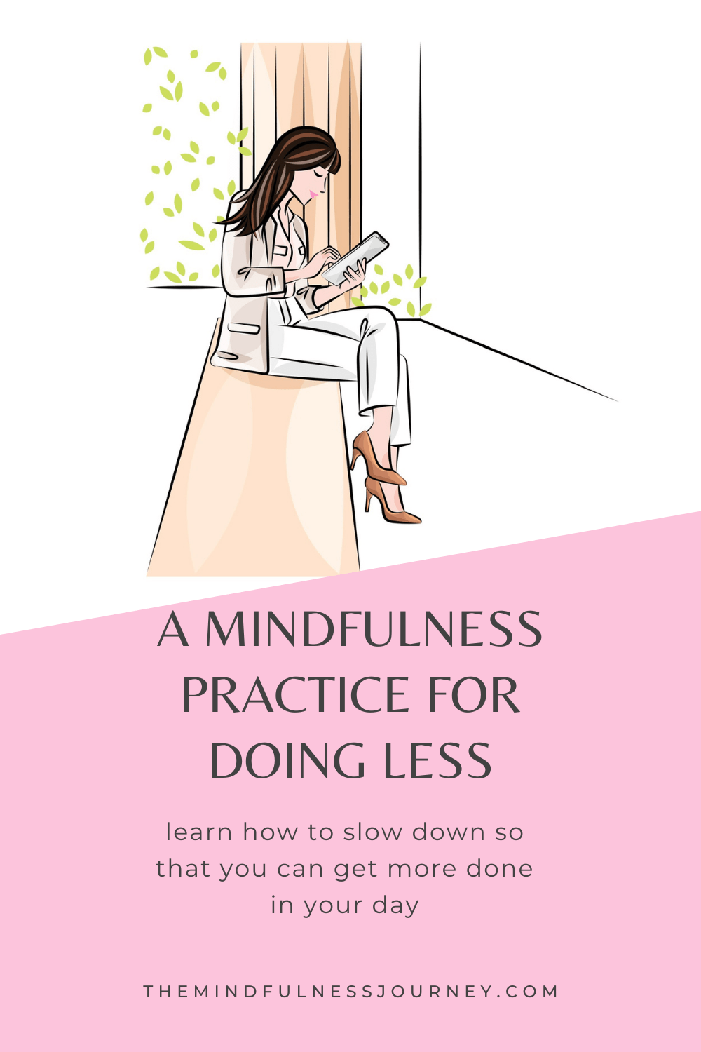 a mindfulness practice for doing less